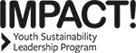 IMPACT! Youth Sustainability Leadership Program